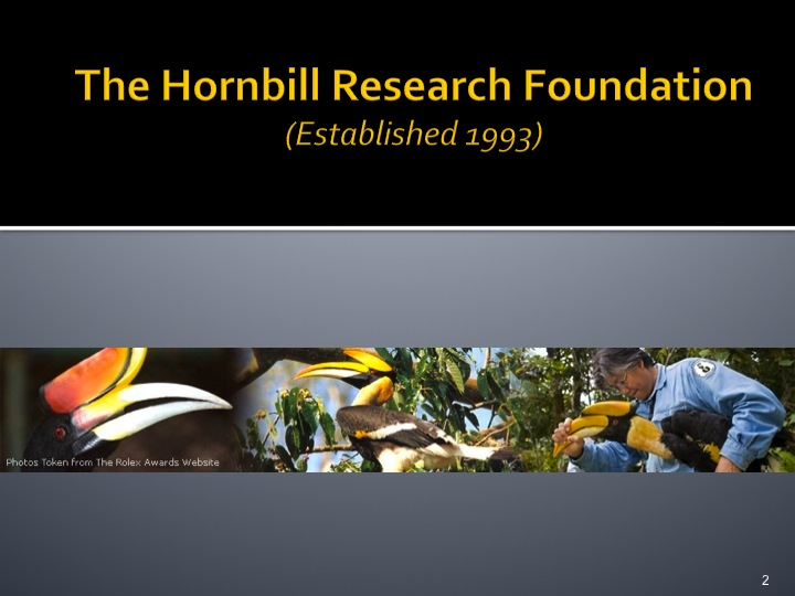 Dr. Woraphat Arthayukti, 6th International Hornbill Conference Manila, Philippines - Slide 2